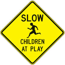 Neighborhood and Child Safety Signs